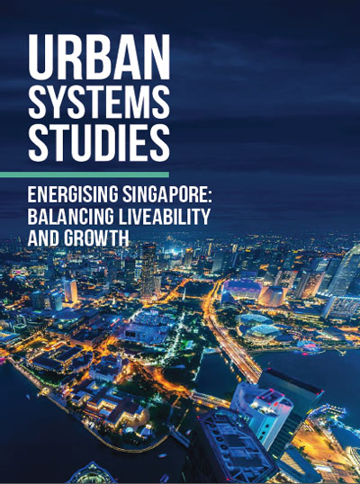 Energising Singapore: Balancing Liveability and Growth