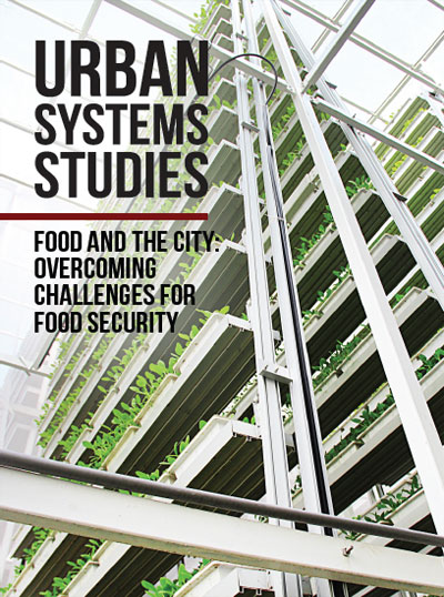 Food and The City: Overcoming Challenges for Food Security