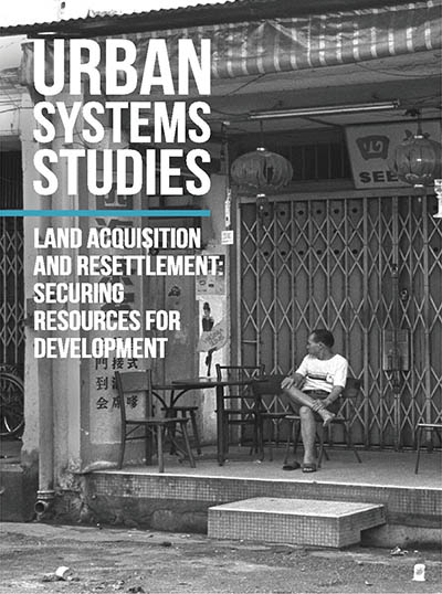 Land Acquisition and Resettlement: Securing Resources for Development