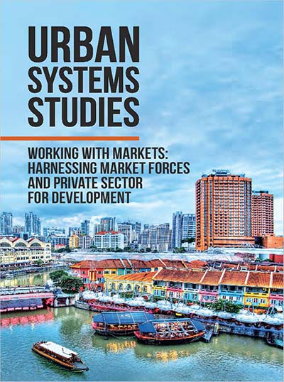 Working with Markets: Harnessing Market Forces and Private Sector for Development